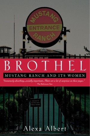 Brothel: Mustang Ranch and Its Women