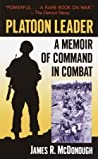 Platoon Leader: A Memoir of Command in Combat
