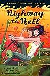 Highway to Hell (Maggie Quinn: Girl Vs. Evil #3)