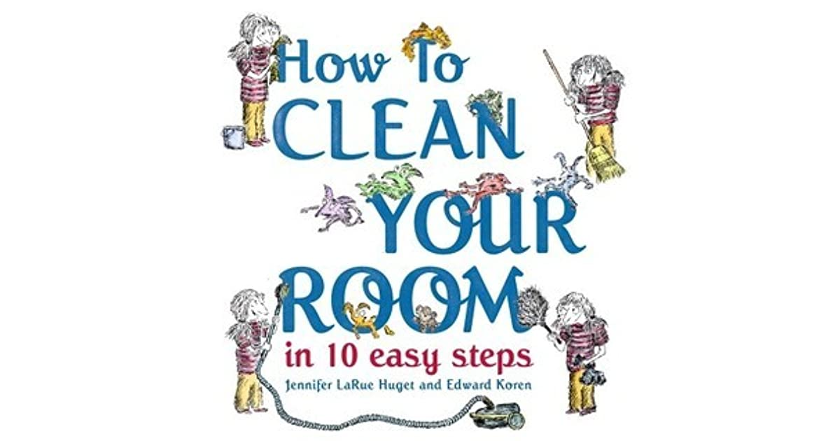 How To Clean Your Room In  Easy Steps Book