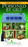 Poisoned by Gilt (A Domestic Bliss Mystery, #6)