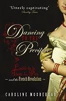Dancing to the Precipice: Lucie de la Tour du Pin & the French Revolution