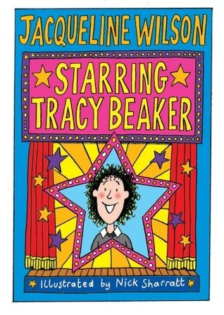 Starring Tracy Beaker (Tracy Beaker, #3)