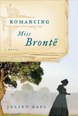 Romancing Miss Brontë