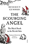 The Scourging Angel: The Black Death in the British Isles