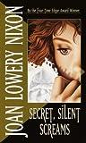 Secret, Silent Screams