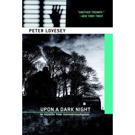 upon a dark night lovesey peter