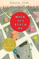 When You Reach Me (Stead, Rebecca)
