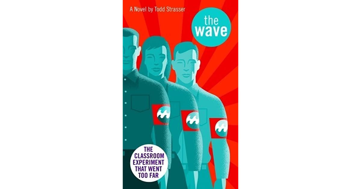 the wave by todd strasser a demonstration of the power of an individual and group pressure