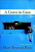 A Grave in Gaza (Omar Yussef Mystery #2)