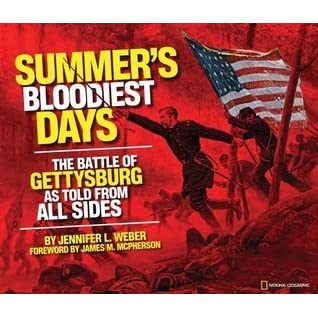 Summer's Bloodiest Days: The Battle of Gettysburg as Told from All