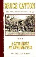 A Stillness at Appomattox