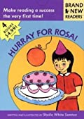 Hurray for Rosa!: Brand New Readers