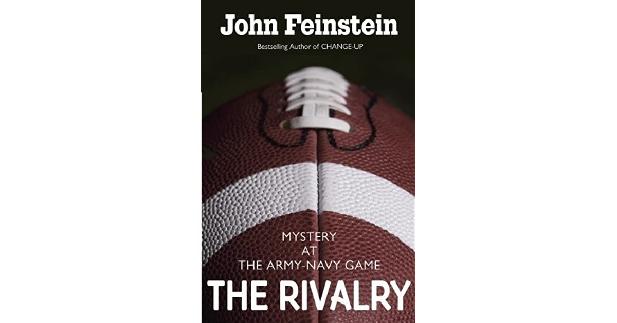 The Rivalry By John Feinstein Summary