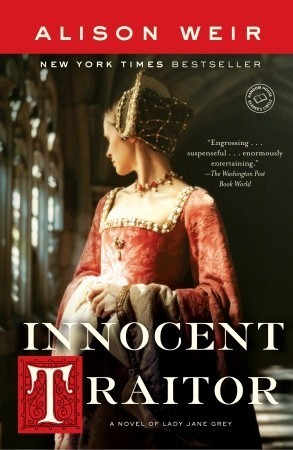 Innocent Traitor A Novel of Lady Ja
