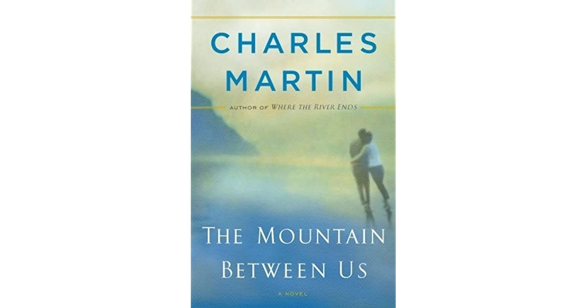 the mountain between us martin charles