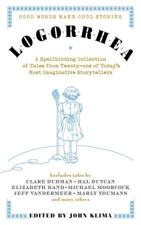 Logorrhea by John Klima