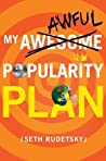 My Awesome/Awful Popularity Plan (Justin Goldblatt, #1)