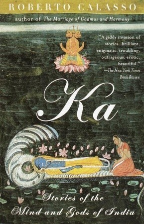 Ka  Stories of the Mind and Gods of India