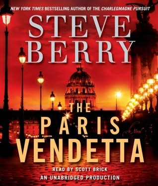 The Paris Vendetta (Cotton Malone, #5) by Steve Berry