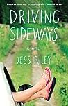 Driving Sideways by Jess Riley