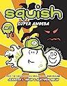 Super Amoeba (Squish, #1)