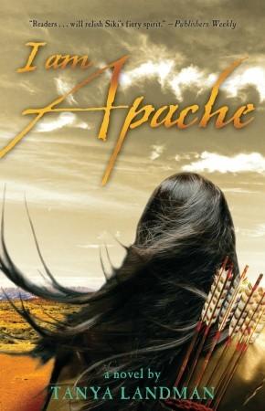 Ebook I Am Apache By Tanya Landman