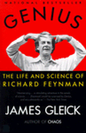 Genius: The Life and Science of Richard Feynman by James Gleick