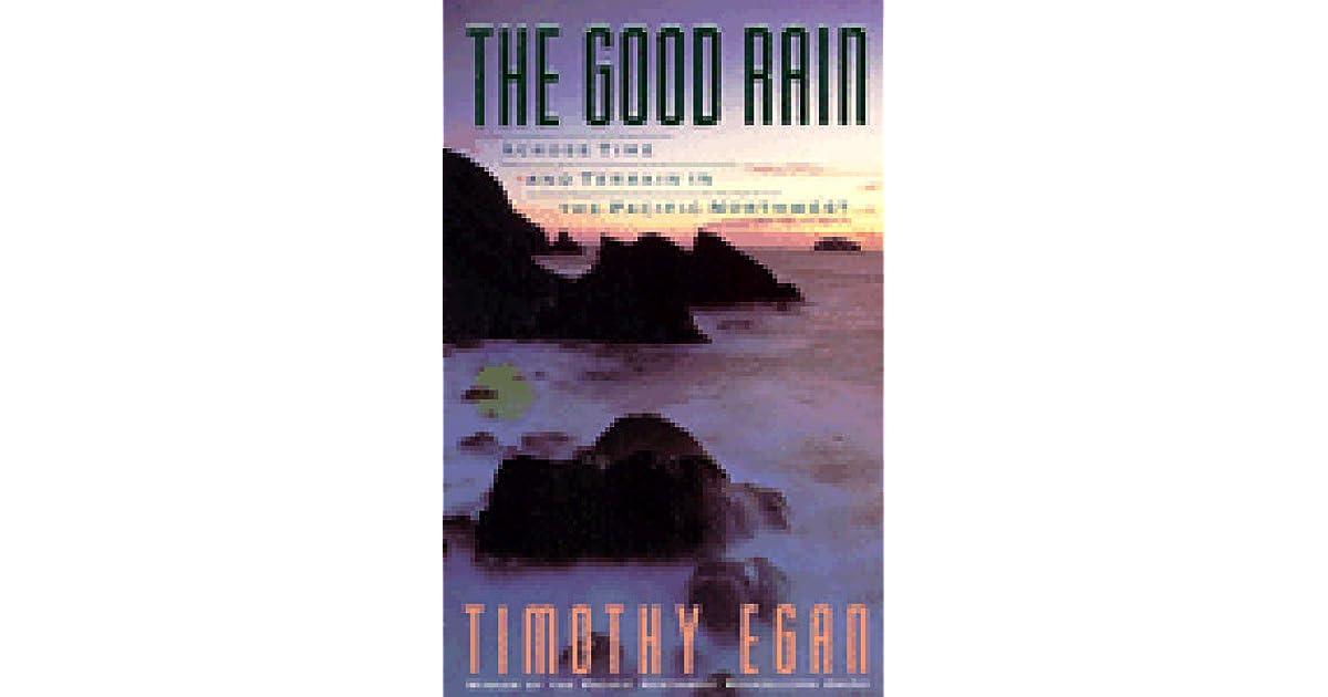 The Good Rain: Across Time & Terrain in the Pacific