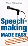 Speech-making and Presentation Made Easy: Seven Essential Steps to Success Cover