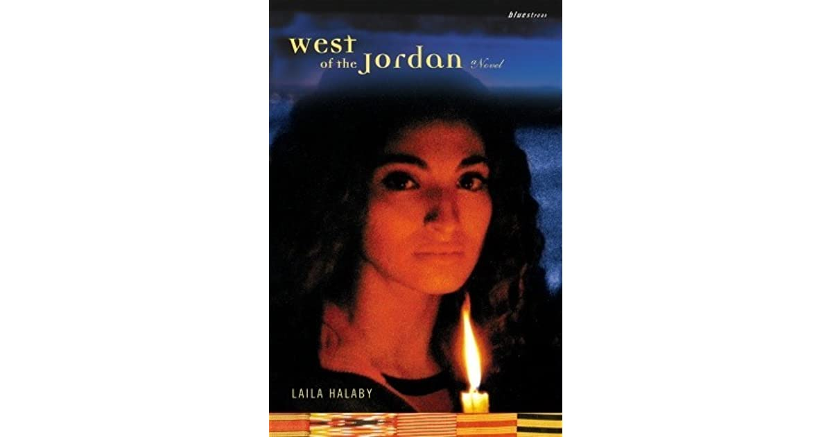 West Of The Jordan By Laila Halaby