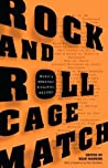 Rock and Roll Cage Match: Music's Greatest Rivalries, Decided