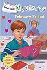 February Friend (Calendar Mysteries, #2)