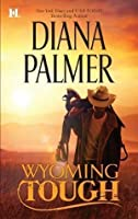 Wyoming Tough (Wyoming Men #1)