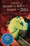 Under the Wolf, Under the Dog
