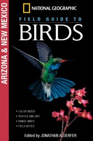 National Geographic Field Guide to Birds: Arizona and New Mexico