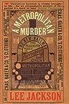 A Metropolitan Murder: (Inspector Webb, #1)