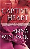 Captive Heart (The Dark Crescent Sisterhood, #6)