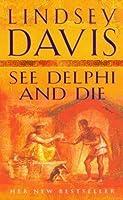 See Delphi and Die (Marcus Didius Falco, #17)