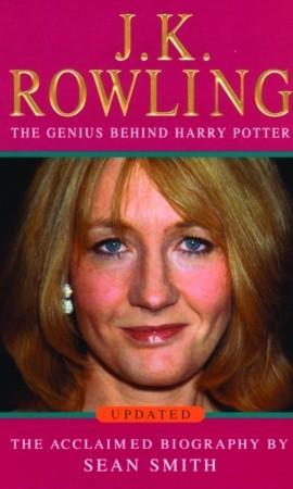 J K  Rowling - A Biography by Sean Smith