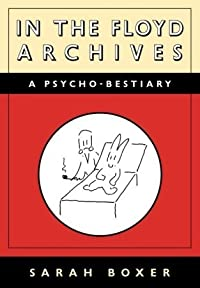 In the Floyd Archives: A Psycho-Bestiary