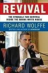Revival: The Struggle for Survival Inside the Obama White House