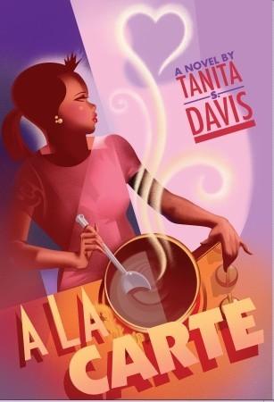 A la Carte by Tanita S. Davis