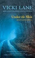 Under the Skin (An Elizabeth Goodweather Appalachian Mystery #6)