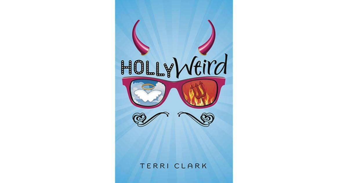 Hollyweird by Terri Clark