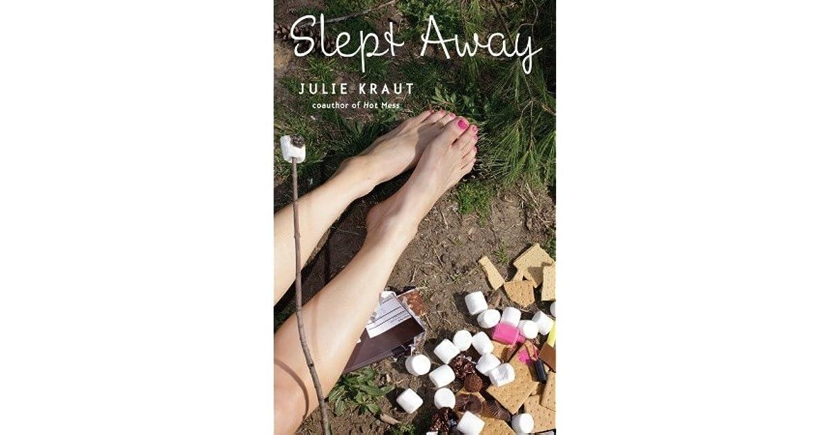 7256e97d8 Slept Away by Julie Kraut