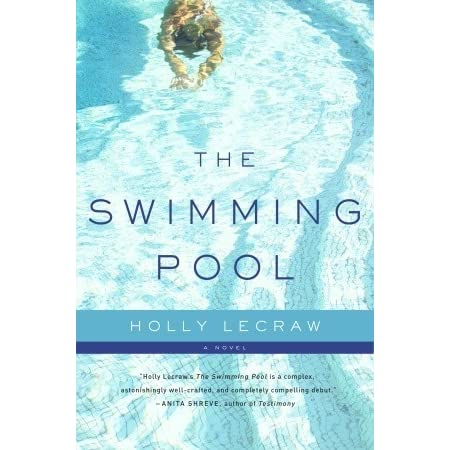 the swimming pool by holly lecraw reviews discussion bookclubs lists