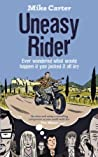 Uneasy Rider: Travels Through a Mid-Life Crisis pdf book review