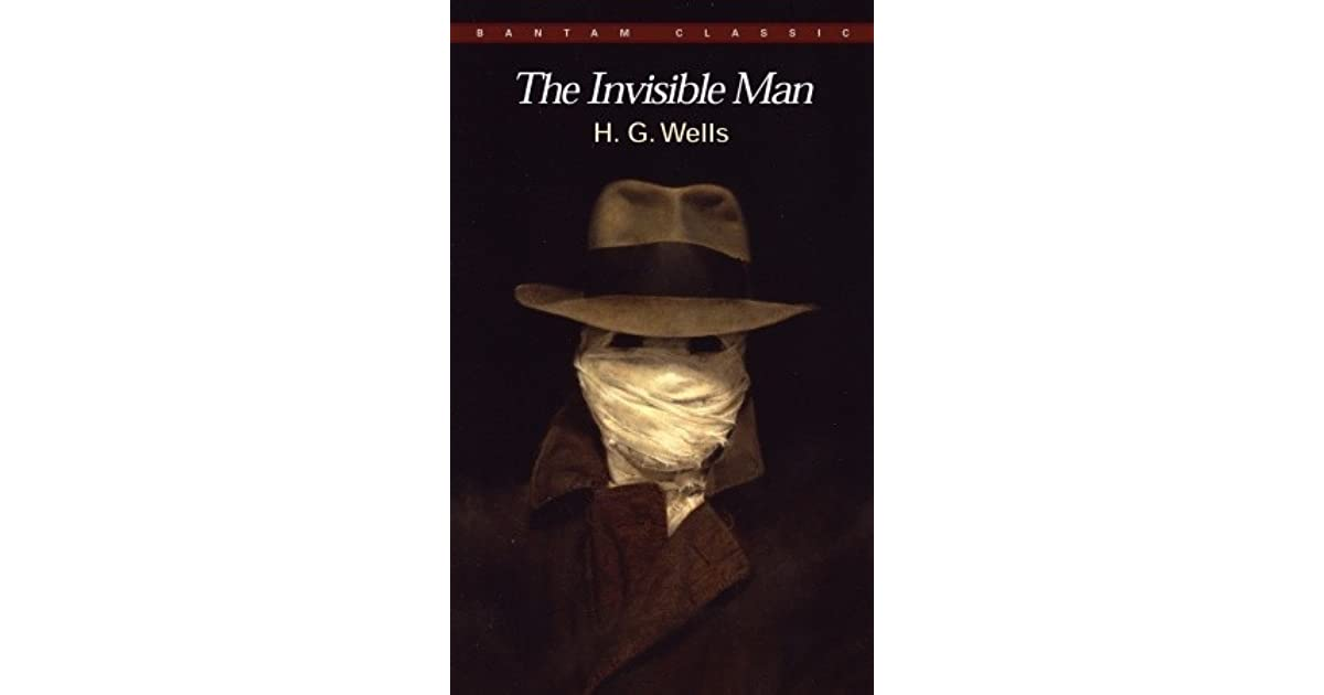 thesis statement for the invisible man by h g wells The invisible man is a lesson in how a person behaves when his insecurities and the invisible man, by h g wells this thesis was written as part.
