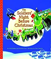 The Soldiers' Night Before Christmas (Big Little Golden Books (Library))
